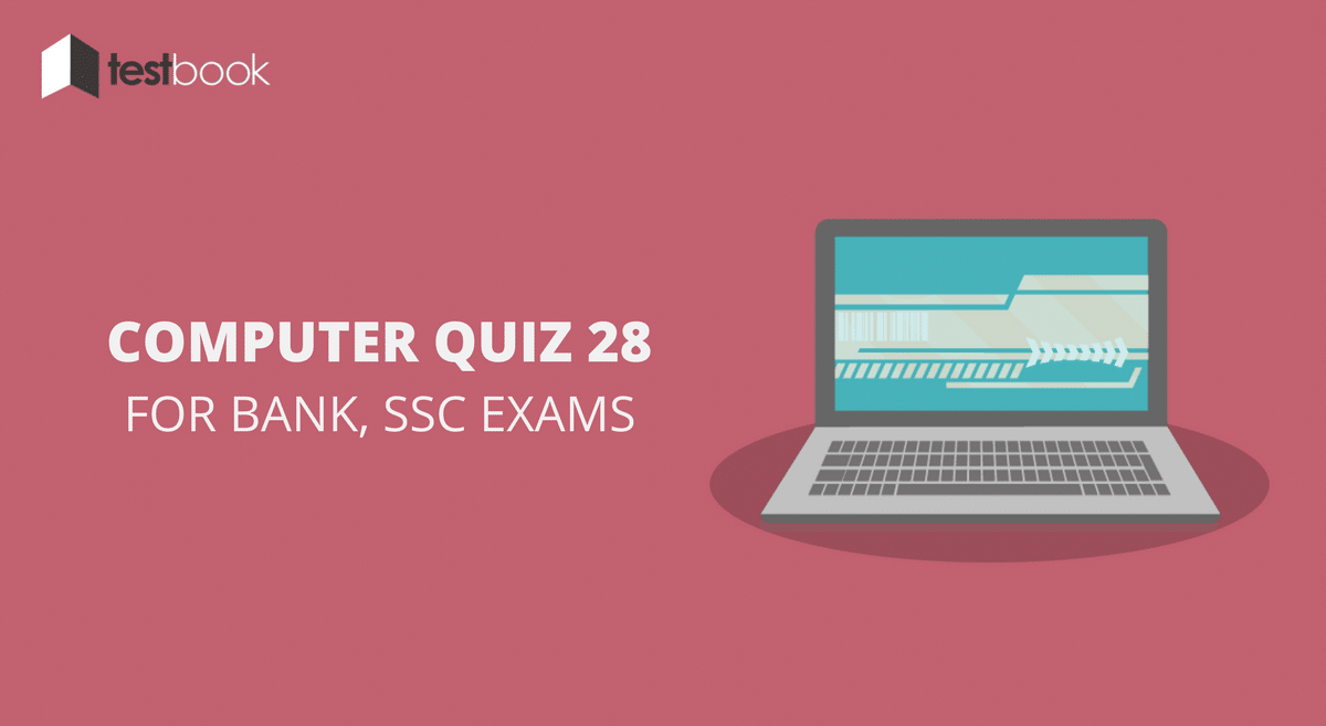 Computer Quiz 28 for Bank, SSC & Other Exams