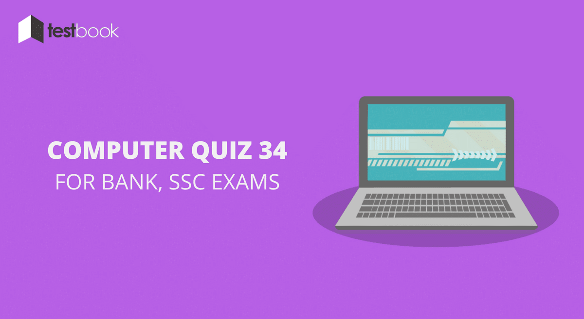 Computer Quiz 34 for Bank, SSC & Other Exams