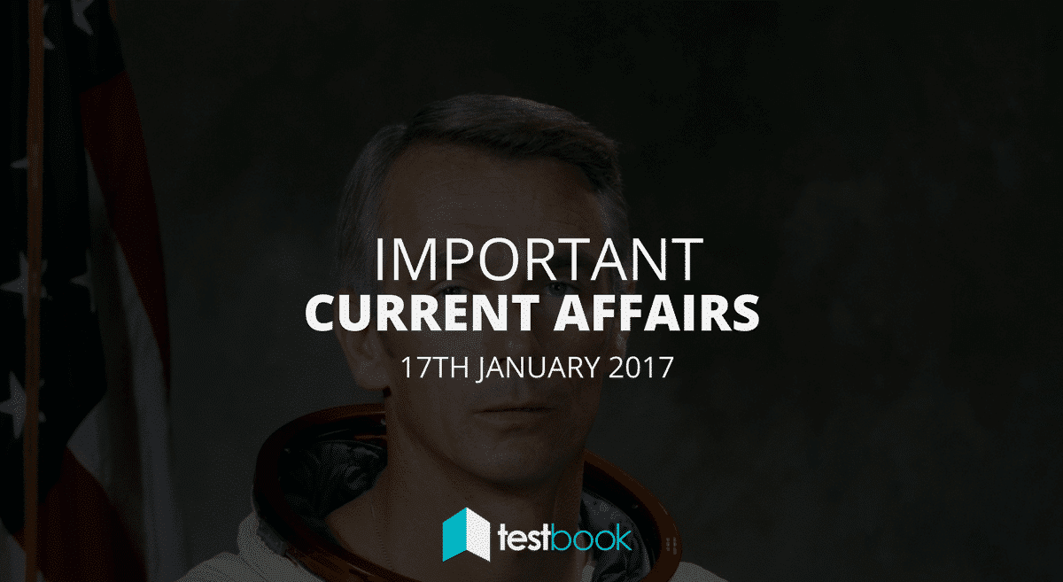 Important Current Affairs 17th January 2017 with PDF