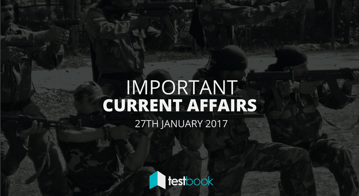 Important Current Affairs 27th January 2017 with PDF