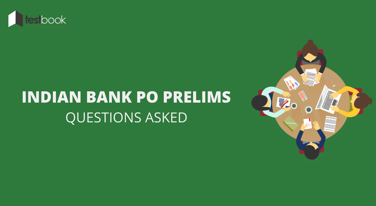 Indian Bank PO Questions Asked 22nd January 2017 (All Slots)