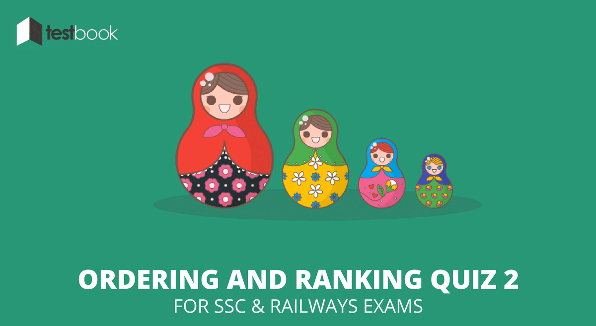 Ordering and Ranking Quiz 2 for SSC & Railways Exams