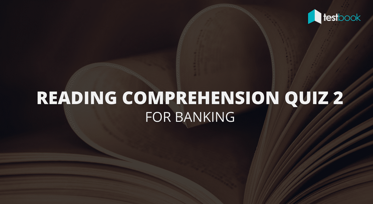 Reading Comprehension Quiz 2 for Banking & Insurance Exams