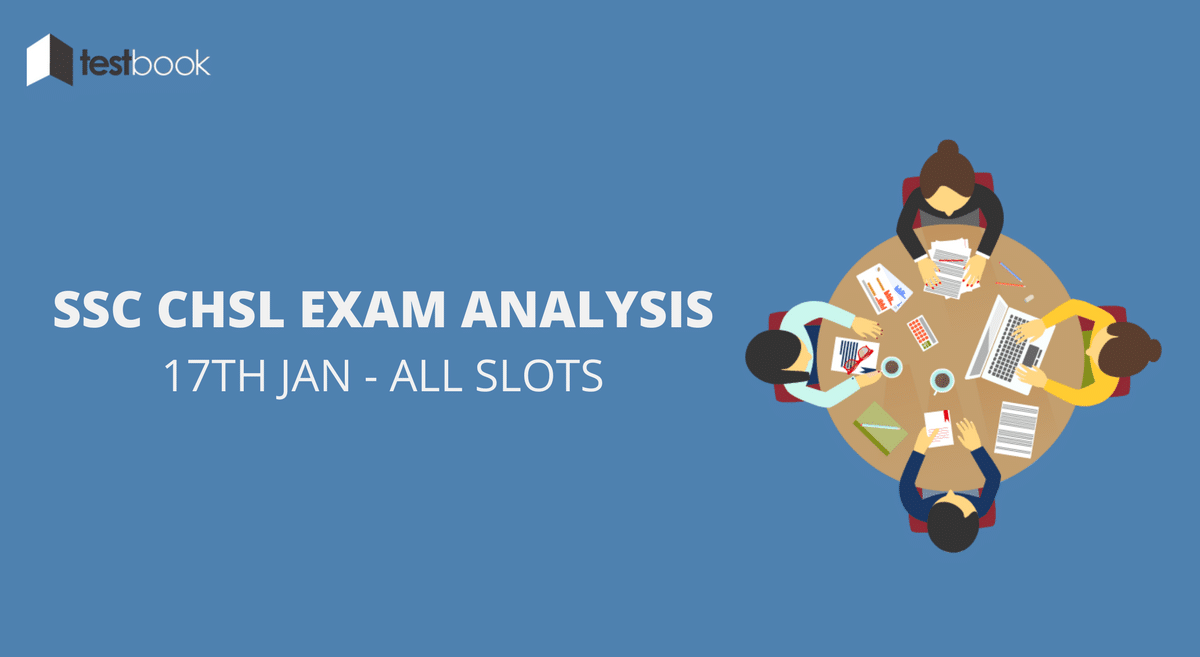 SSC CHSL Analysis 17th January 2017 - Tier I (All Slots)