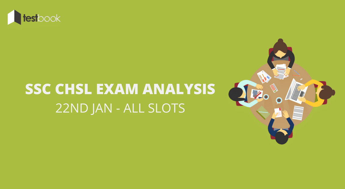 SSC CHSL Analysis 22nd January 2017 - Tier I (All Slots)