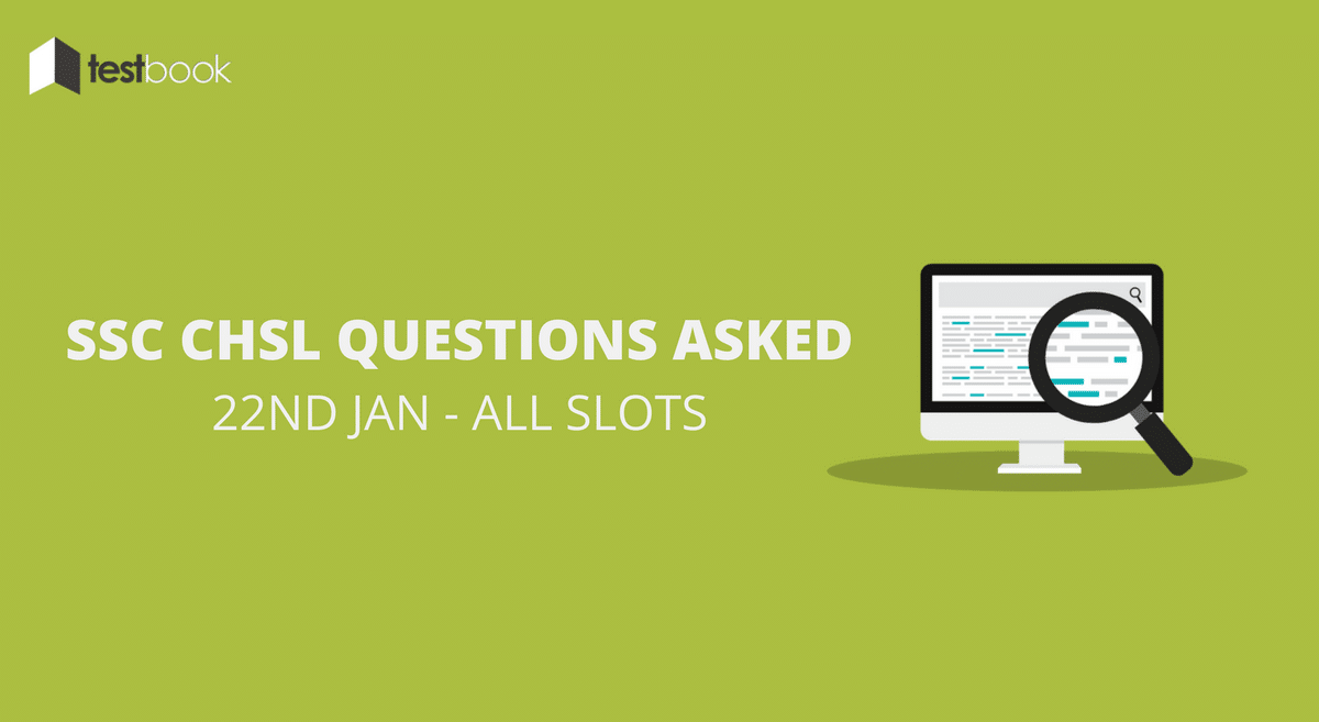 SSC CHSL Questions Asked 22nd January 2017 (All Slots)