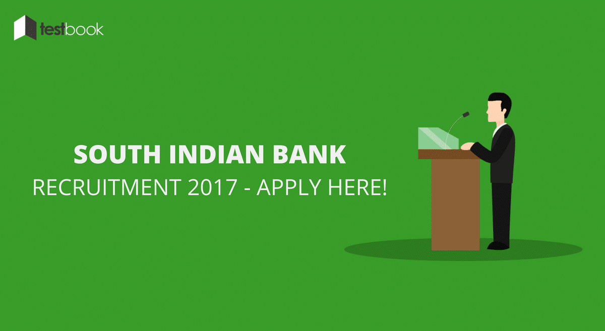 South Indian Bank Recruitment 2017 - IT Probationary Officers & Manager