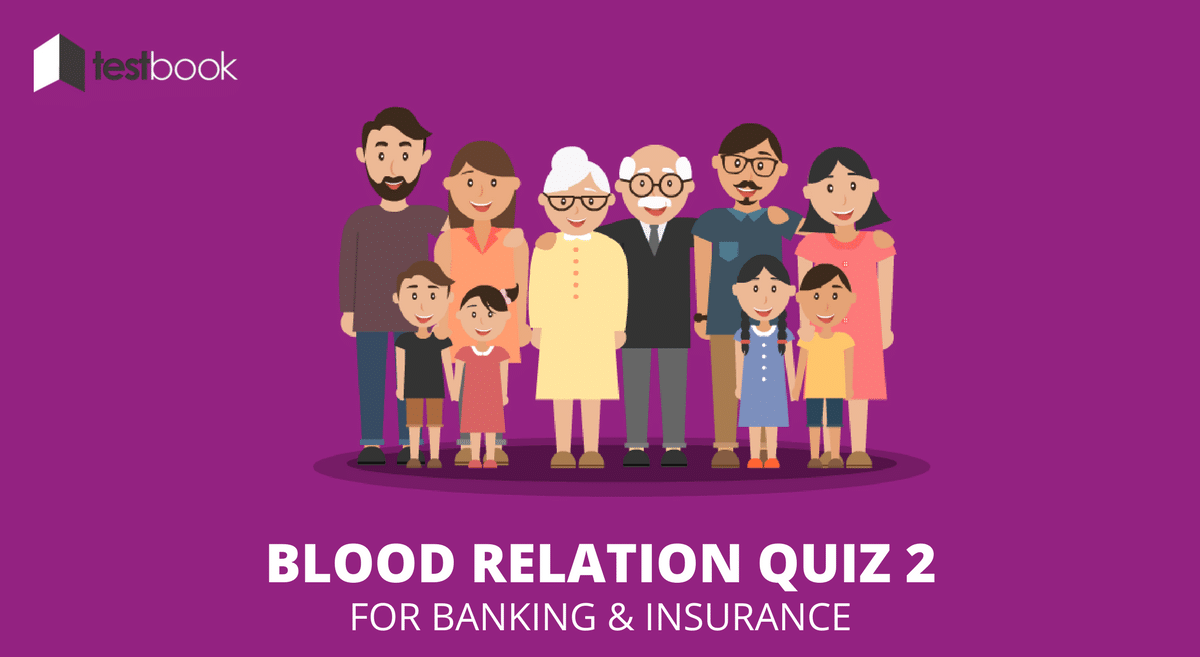 Blood Relation Quiz 2 for Banking and Insurance Exams