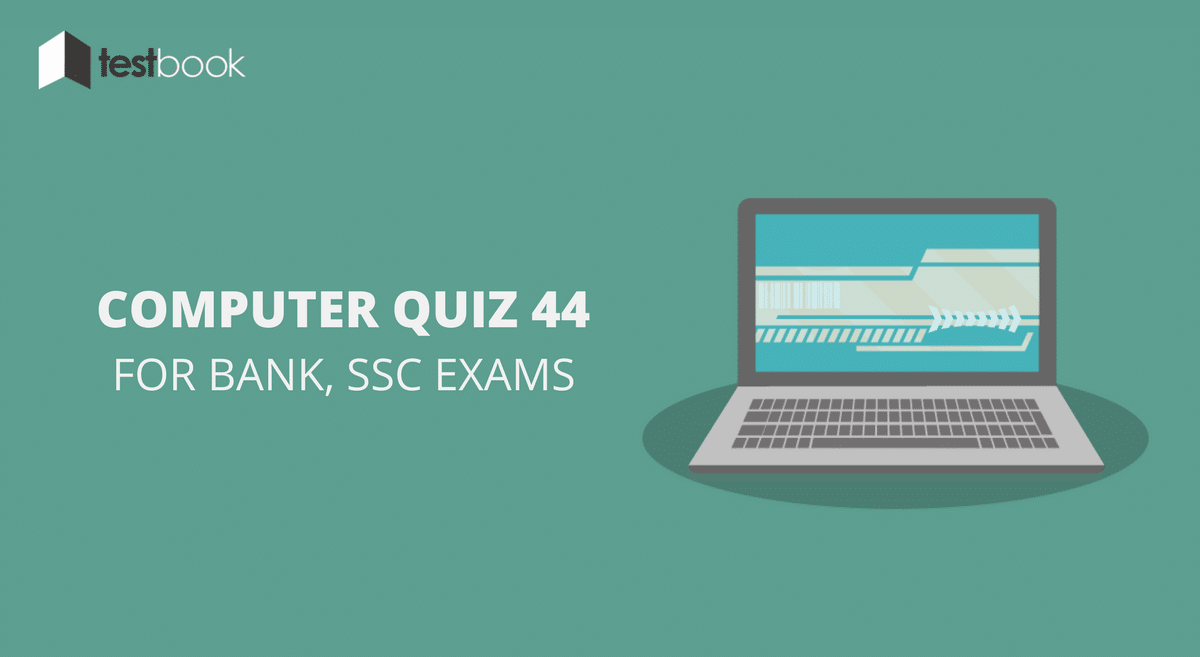 Computer Quiz 44 for Bank, SSC & Other Exams