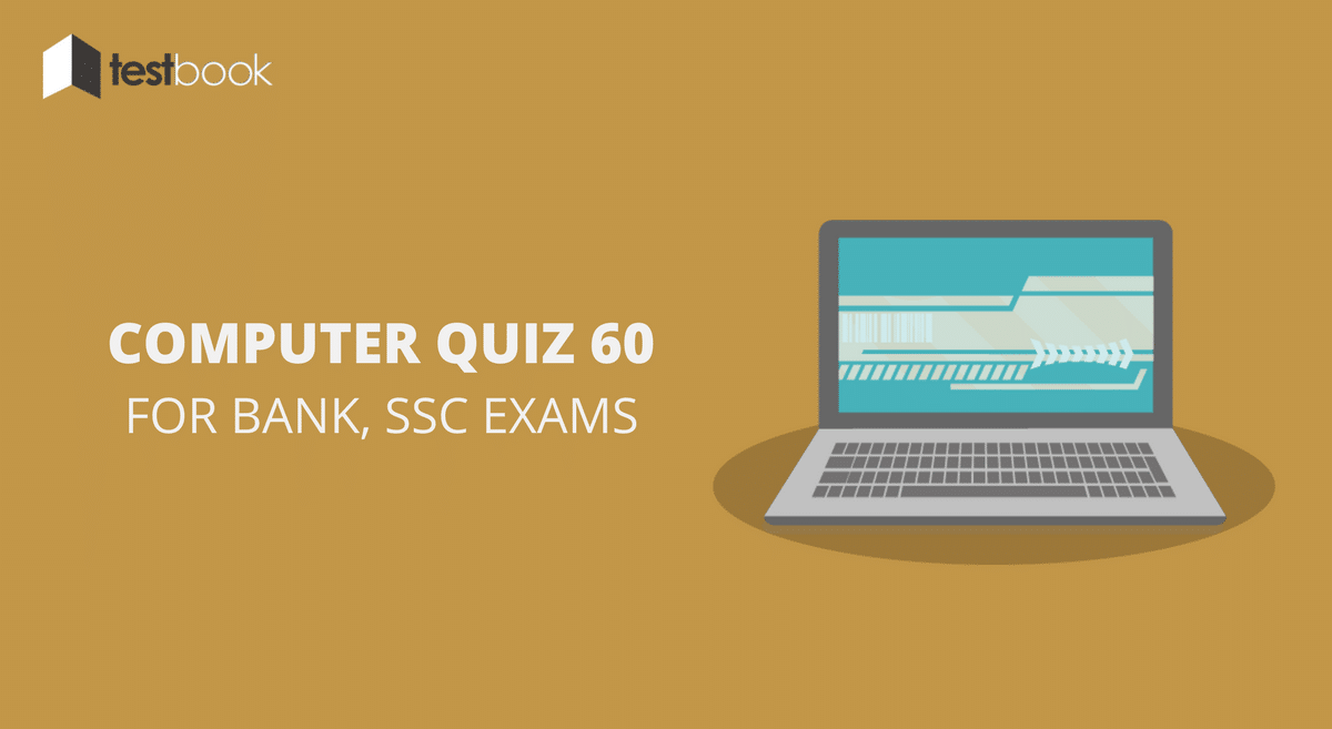 Computer Quiz 60 for Bank, SSC & Other Exams