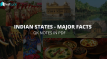 Know Major Facts about Indian States - Culture, History, Industries, Economy in PDF