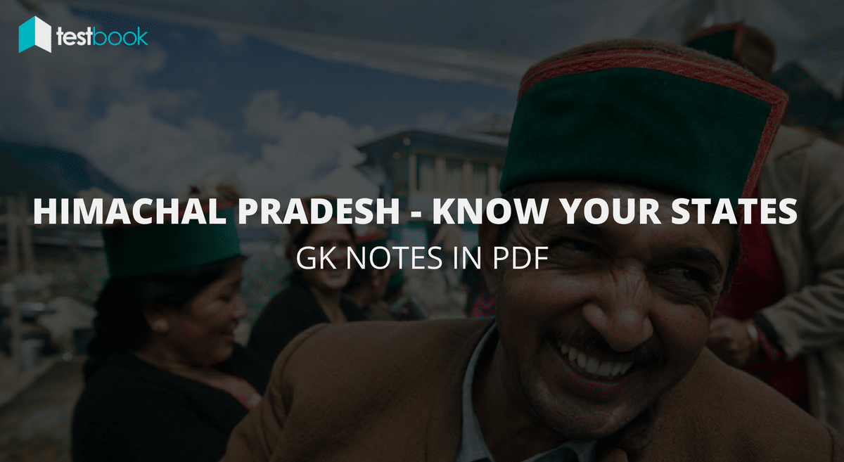 Major Points about Himachal Pradesh - Know Your States in PDF for SSC, Bank Exams