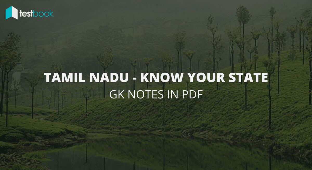 Major Points about Tamil Nadu - Know Your State in PDF for SSC, Bank exams