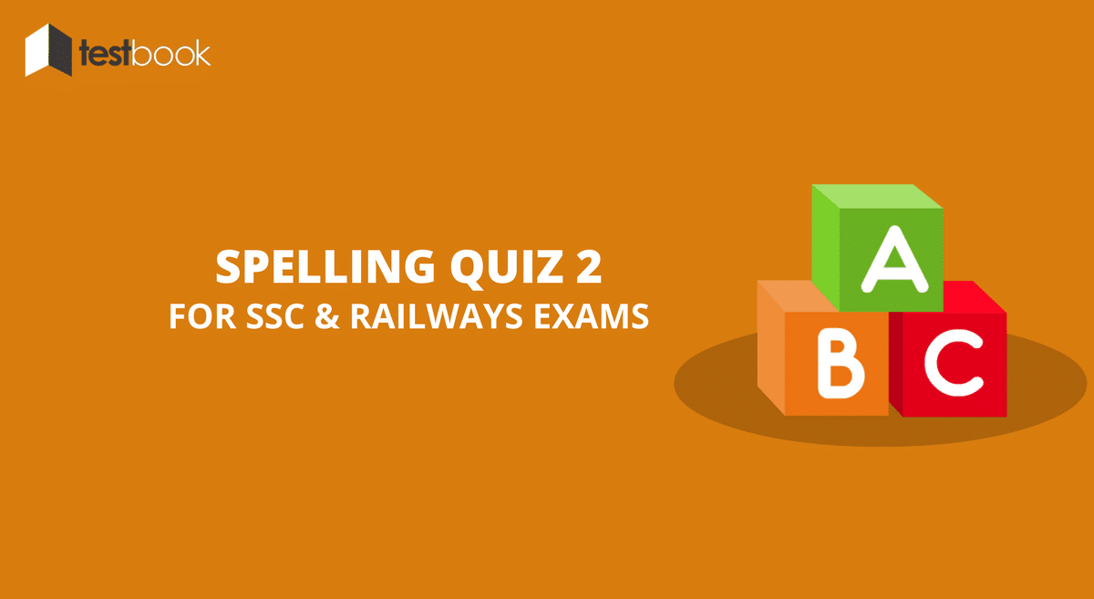 Spelling Quiz 2 for SSC Exams