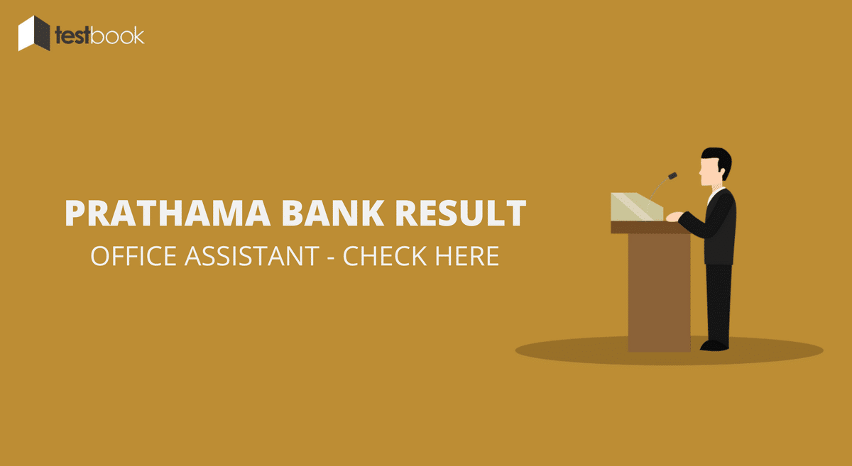 Prathama Bank Results for Office Assistant - Final Alloted List (Document Verification) Out!