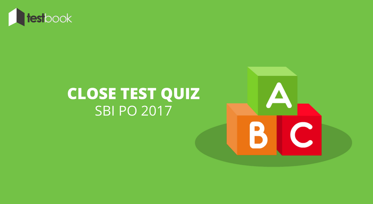 Cloze Test Quiz 2 SBI PO 2017