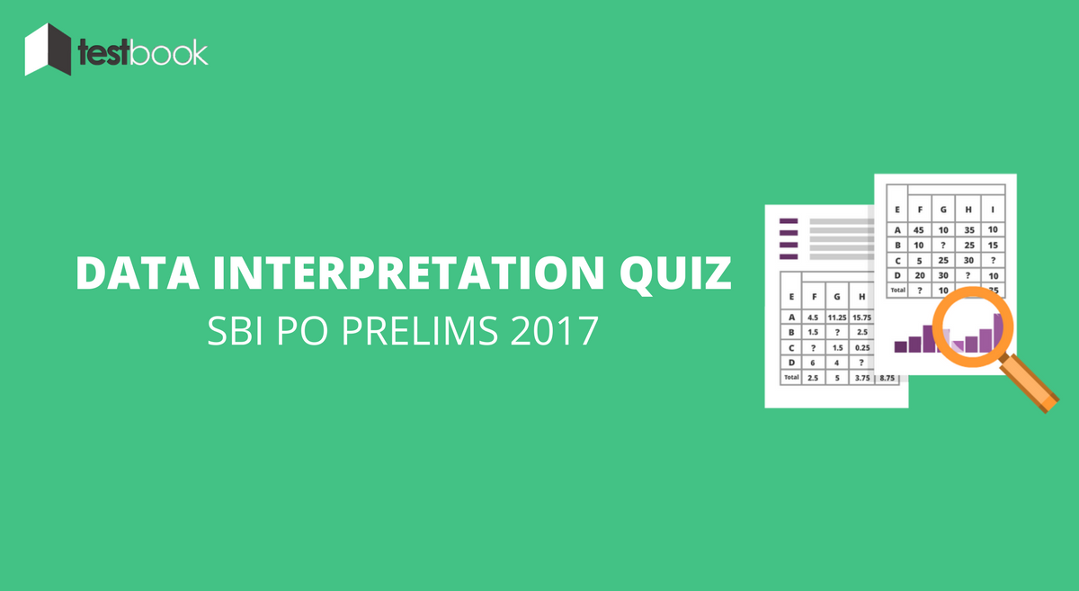 Data Interpretation Quiz 2 SBI PO 2017