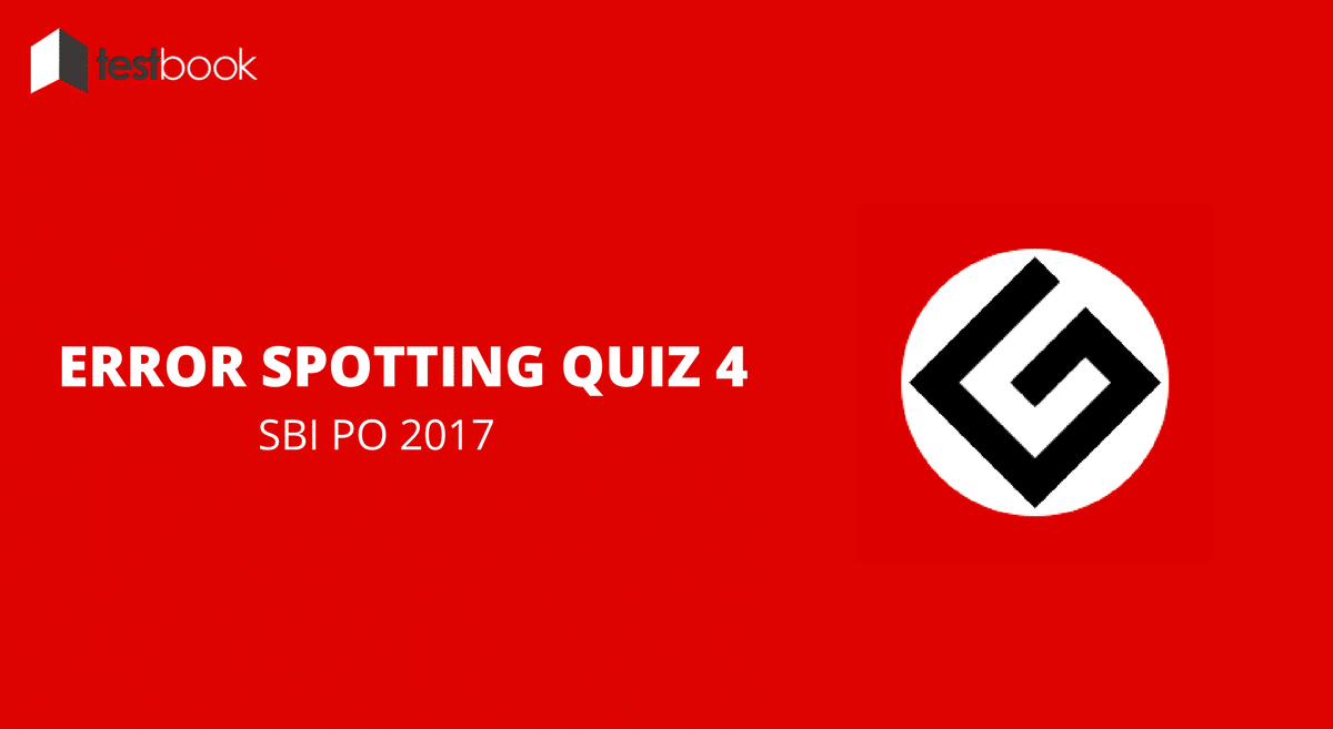 Error Spotting Quiz 4 SBI PO 2017