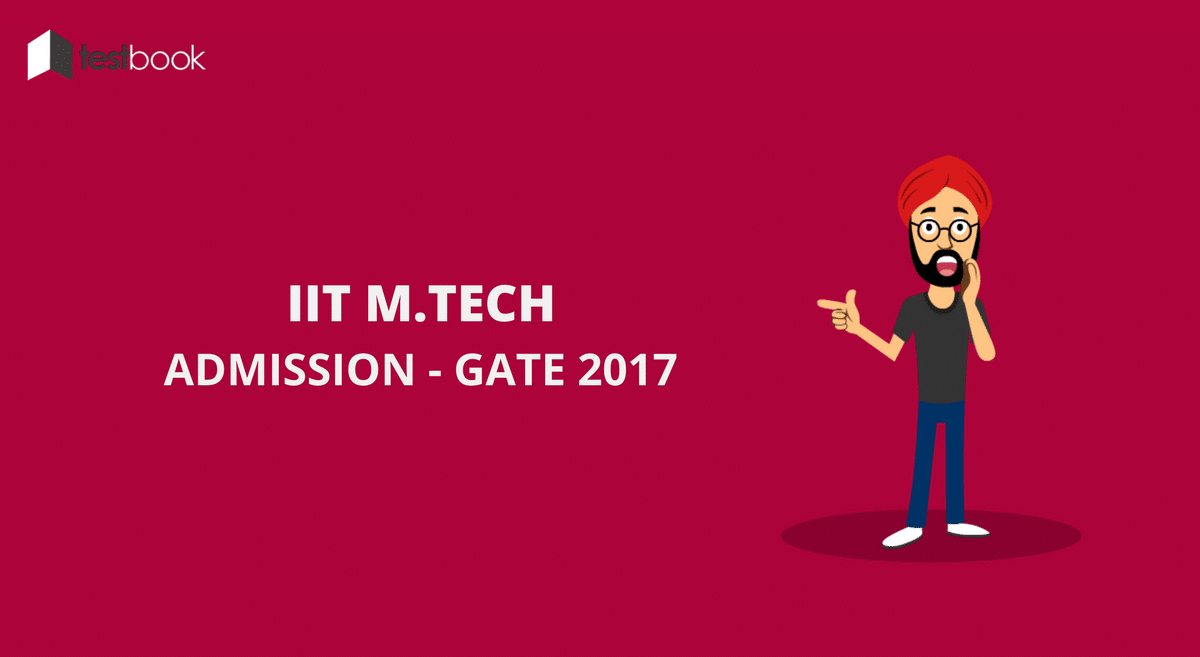 IIT M.Tech Admission