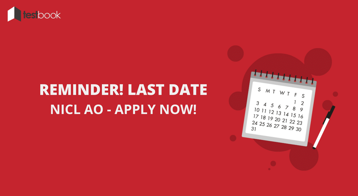 NICL AO Reminder 2017 Last Date to Apply Today!
