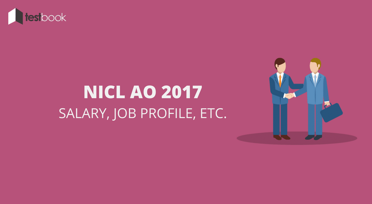 NICL AO Salary Structure, Job Profile