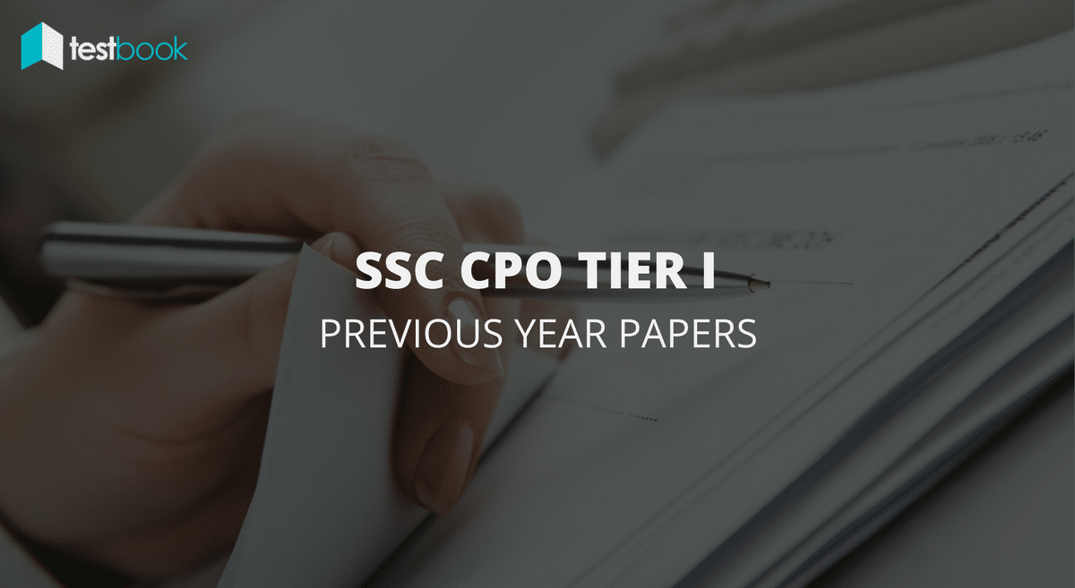 Official SSC CPO Previous Year Papers Tier I with Answer Keys