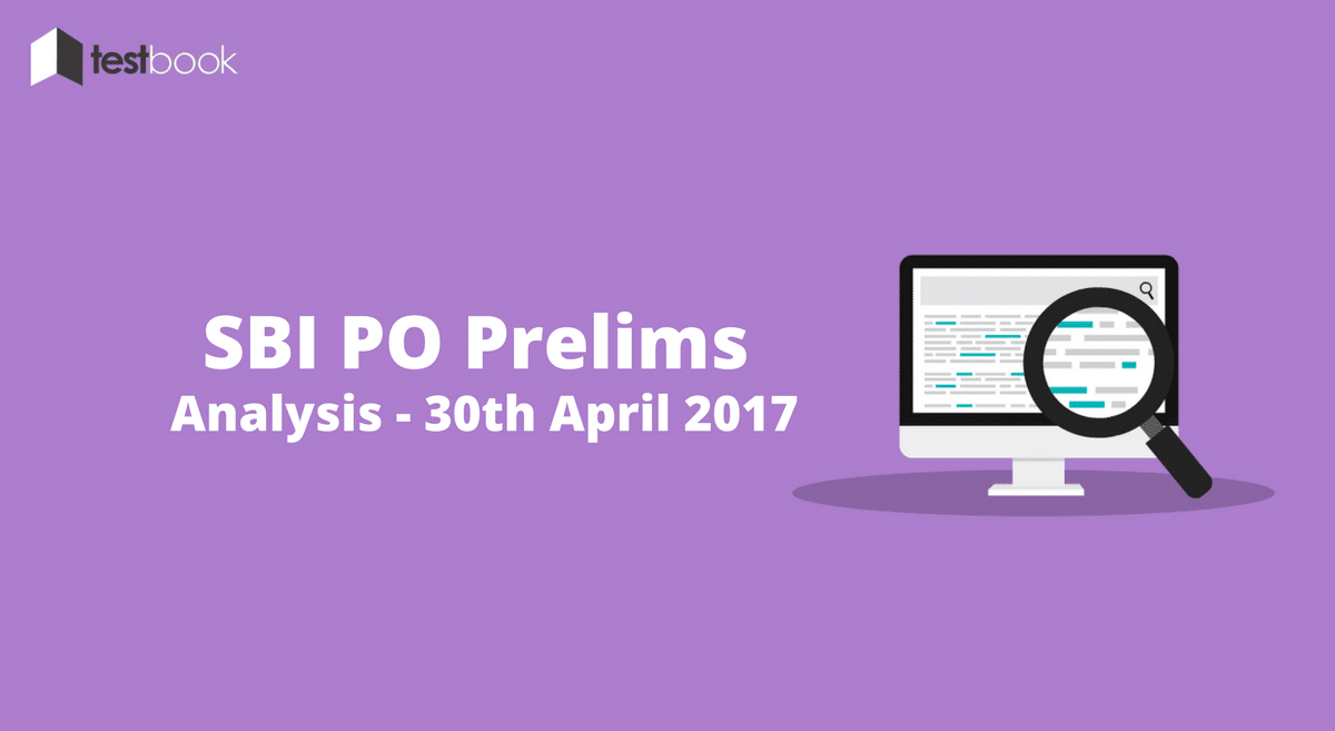 SBI PO Analysis for 30th April 2017 (All Slots)