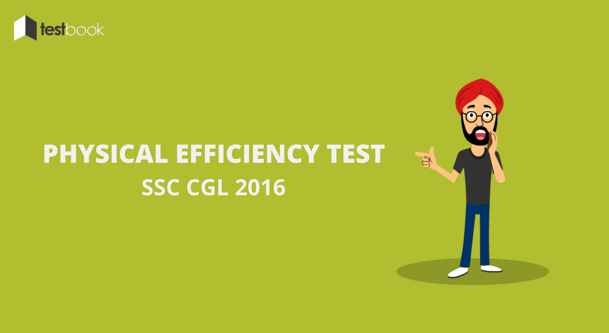 SSC CGL Physical Efficiency Test Notice for 2016 Recruitment