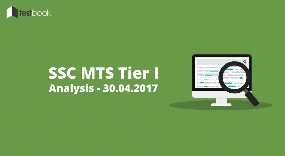 SSC MTS Analysis for 30th April 2017 - Tier I (All Slots)