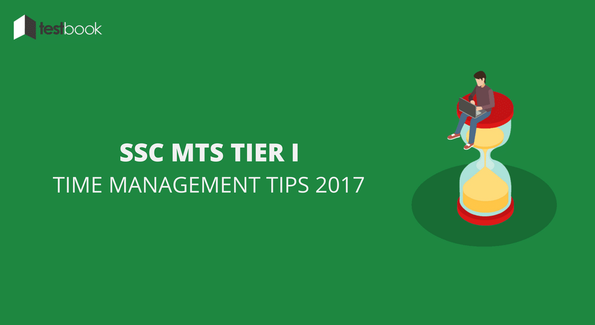 SSC MTS TIME MANAGEMENT TIPS 2017