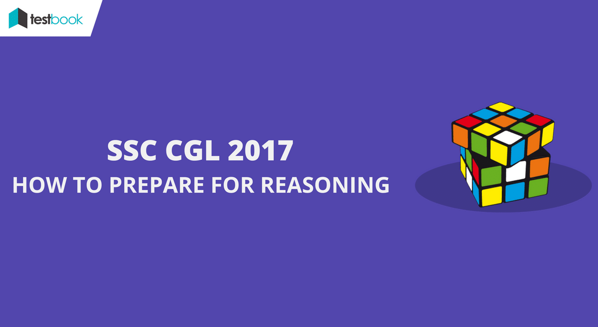 HOW TO PREPARE FOR SSC CGL REASONING
