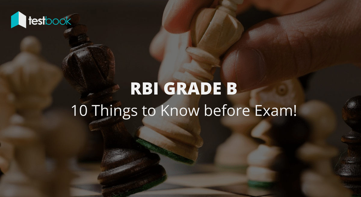 How to Crack RBI 2017 - 10 Things you Can't Ignore about Grade B Exam!