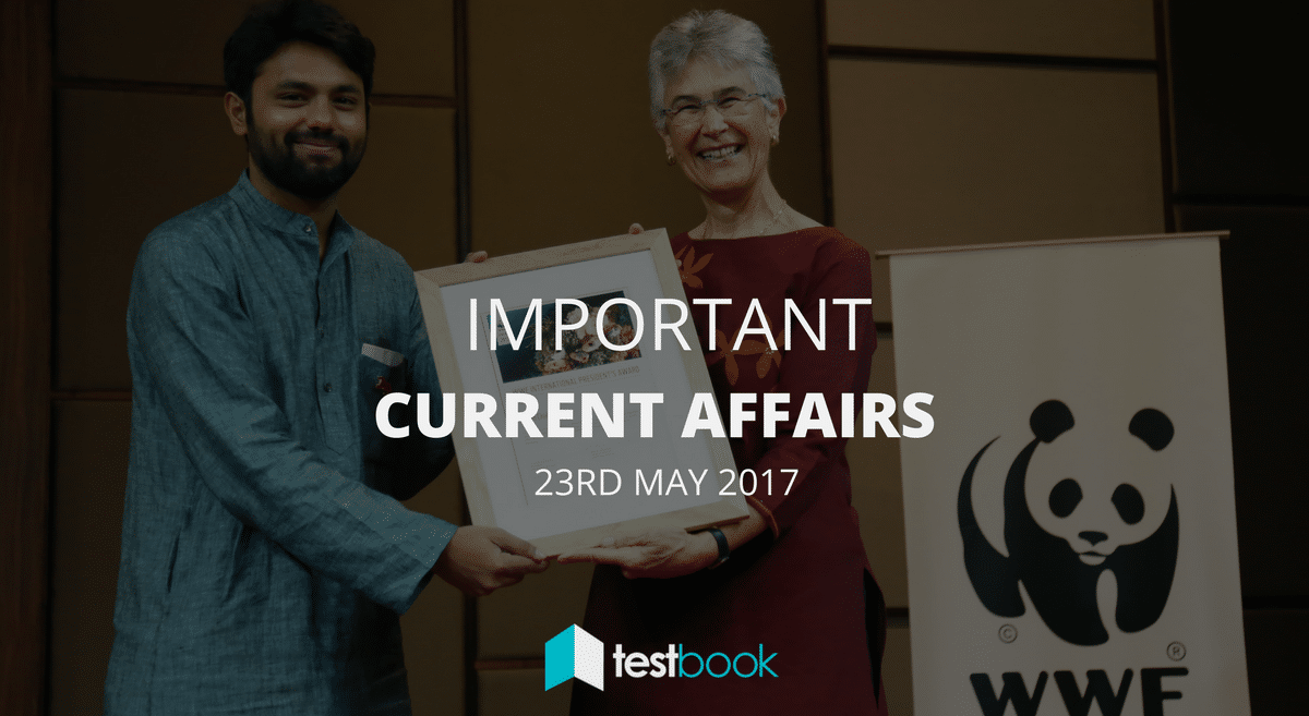 Important Current Affairs 23rd May 2017 with PDF