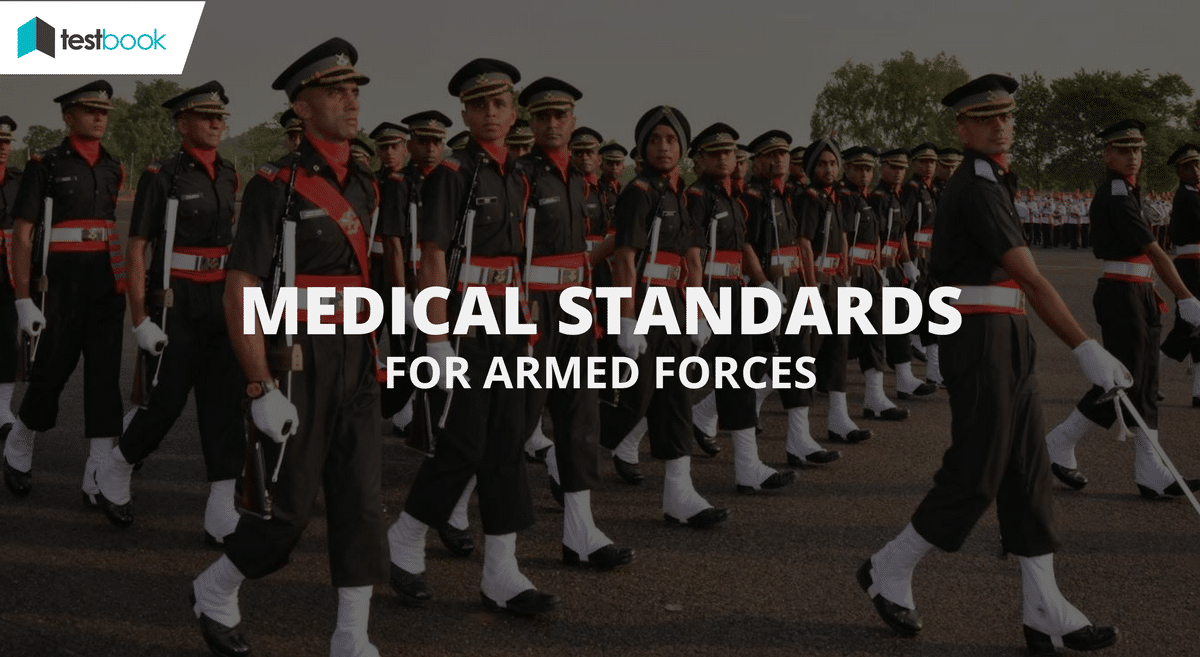 Physical & Medical Standards for Armed Forces