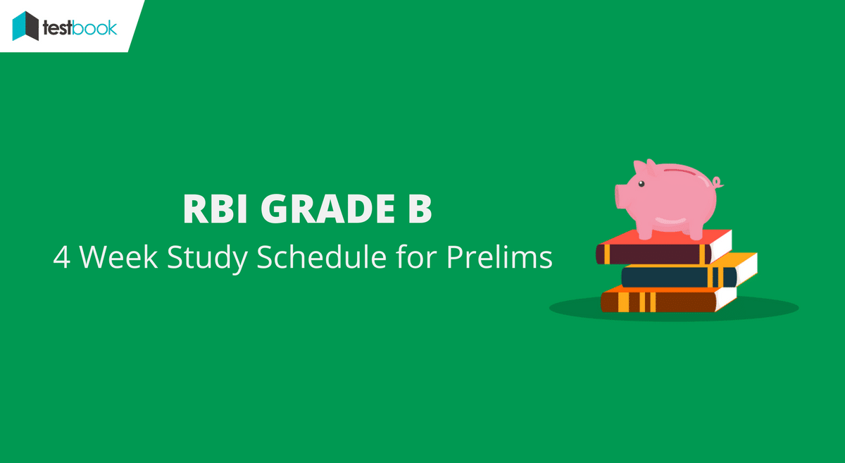 RBI Grade B Study Schedule for Prelims 2017