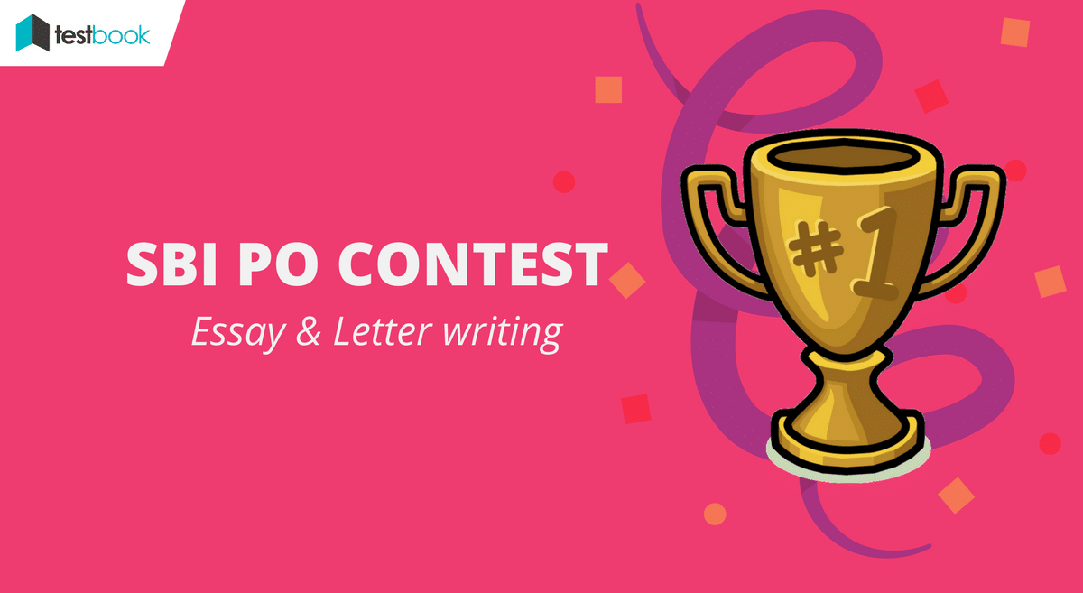 SBI PO Letter & Essay Writing Contest for Mains 2017!