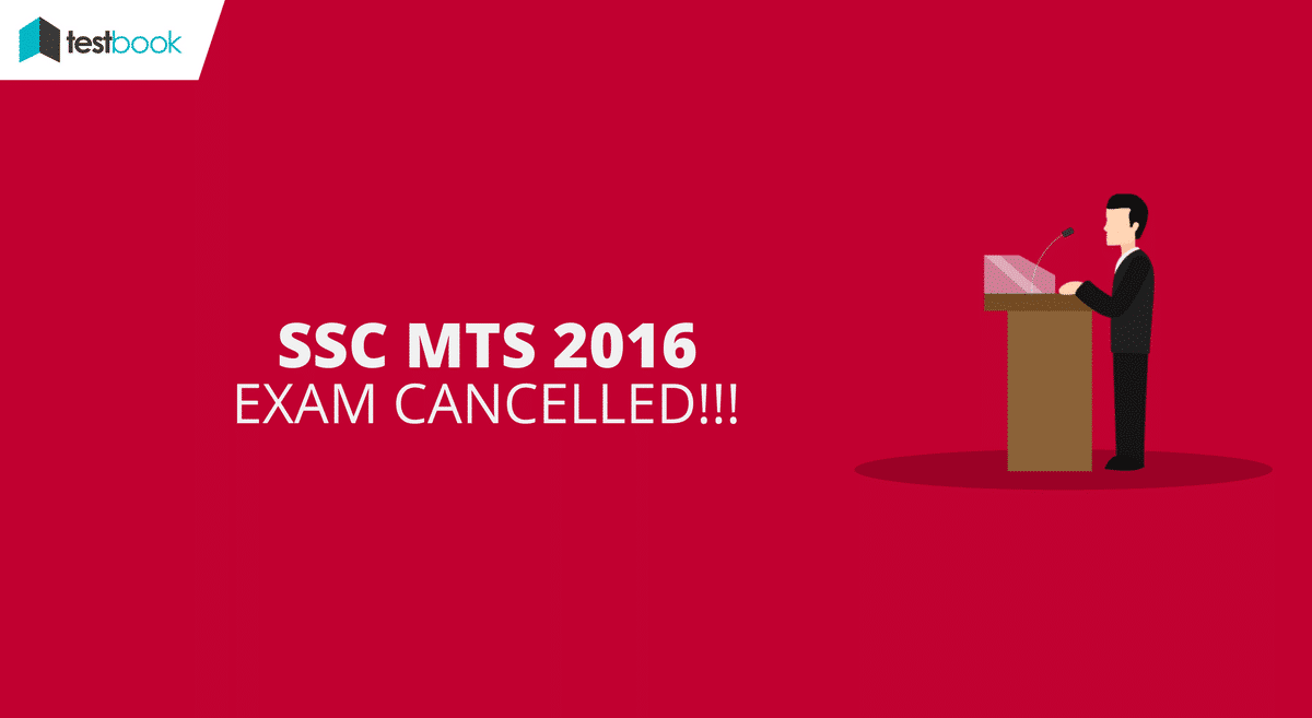 SSC MTS Exam Date & Exam Cancellation!