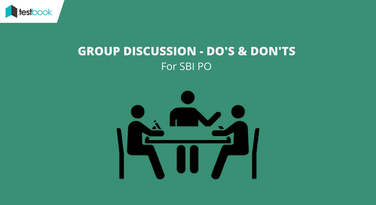 Group Discussion Tips – Do's and don'ts for SBI PO 2017
