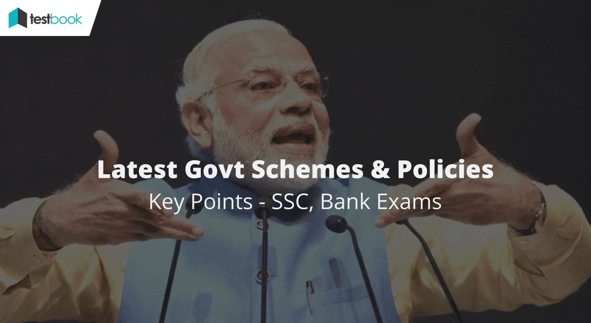 List of Important Schemes & Government Policies for SSC, Bank Exams 2017