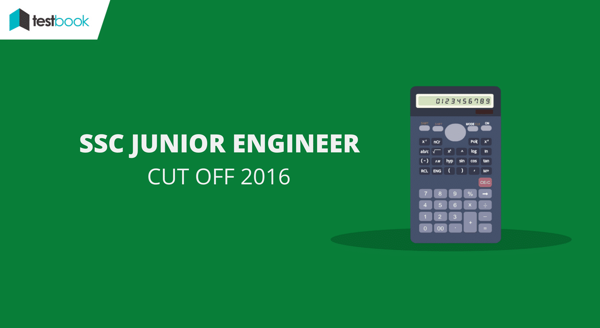 Official SSC JE Cut Off 2016 for Paper I - Junior Engineer Released!