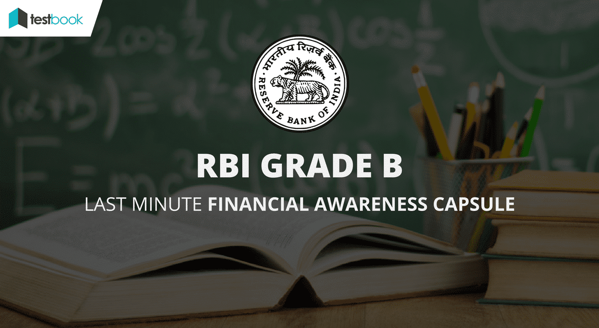 RBI Grade B Banking & Financial Awareness Notes - Last Minute Capsule