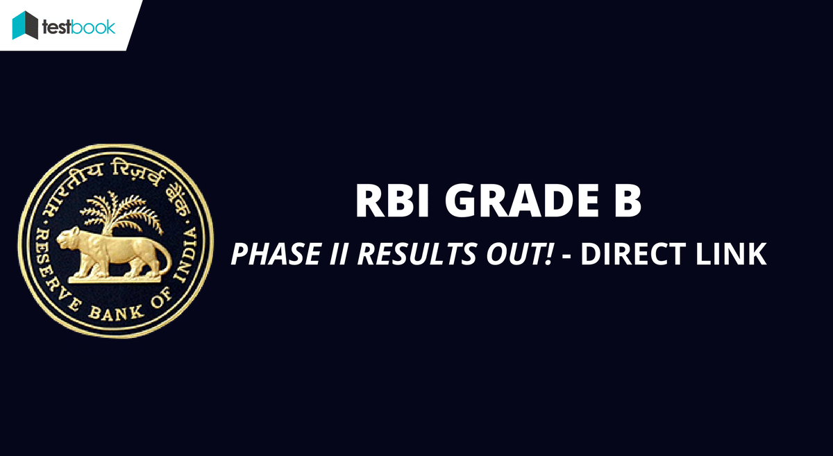 RBI Results for Grade B Phase II 2017 Out - Check Here!!!