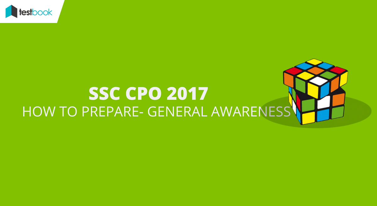 How to Prepare SSC CPO General Awareness