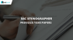 SSC Stenographer Past Year Papers