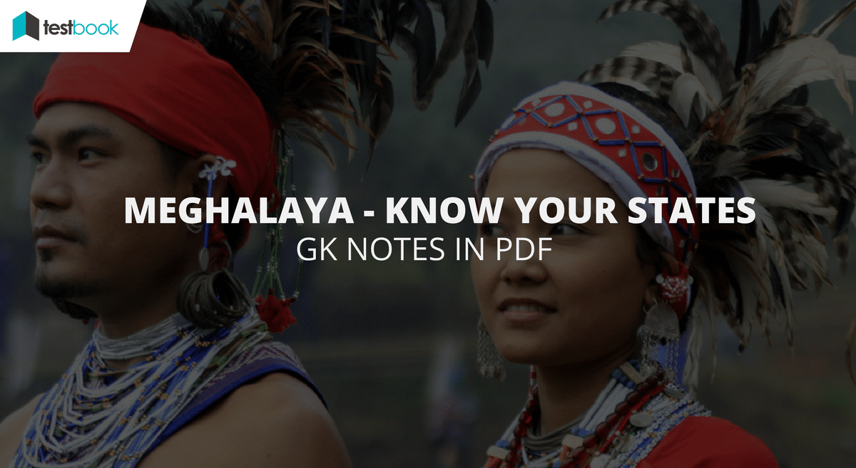 Major Points about Meghalaya - Know Your States in PDF for SSC, Bank Exams