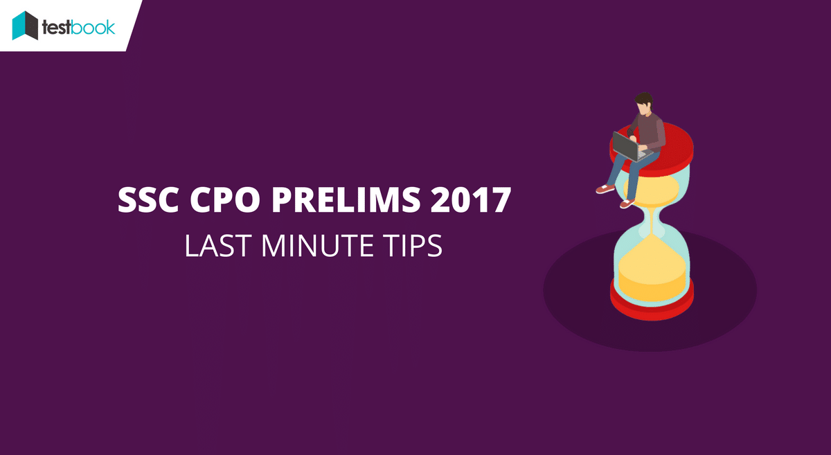 last minute tips for ssc cpo