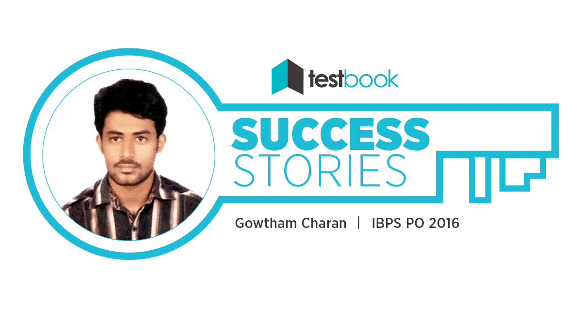 IBPS PO Success Story of Gowtham Charan