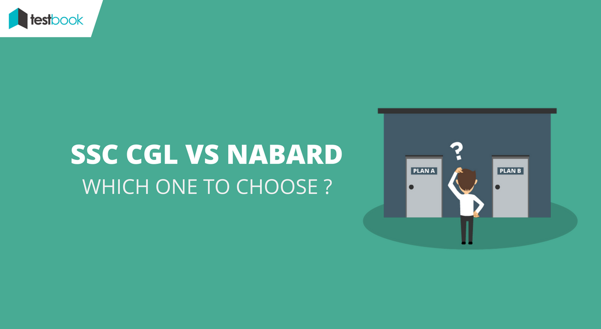 Comparison Between SSC CGL and NABARD Officer - Which One to Choose