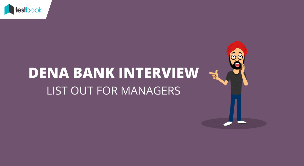 Dena Bank Interview List for Managers Out! - Check your Name Here!