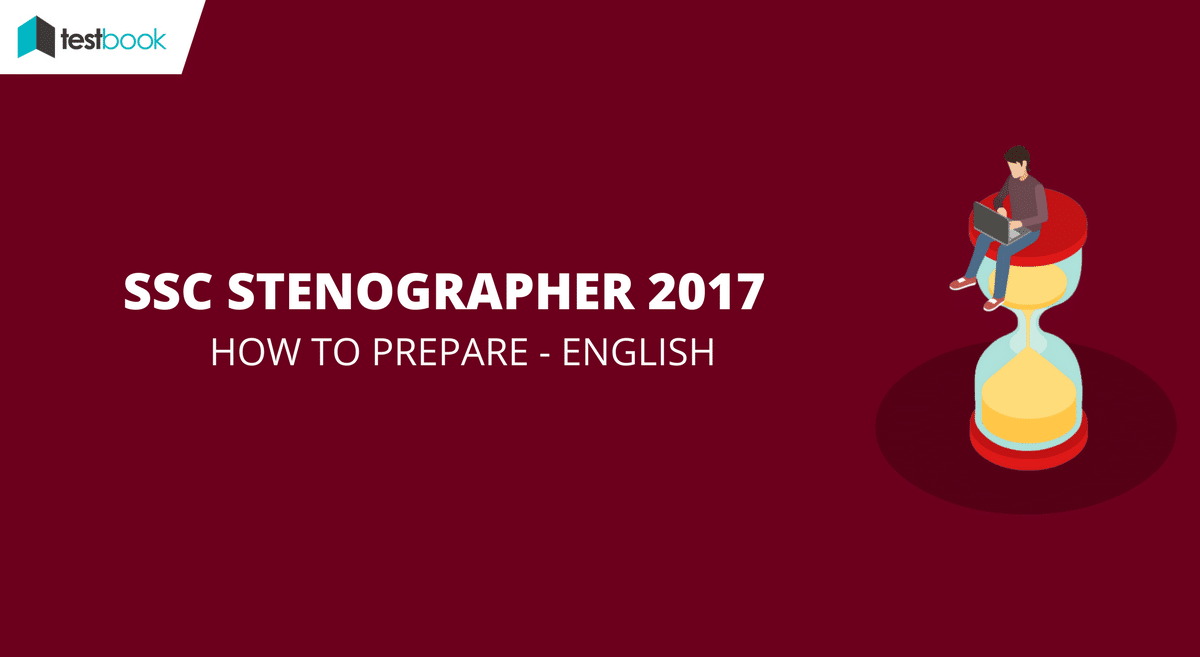 How to Prepare - English for SSC Stenographer 2017